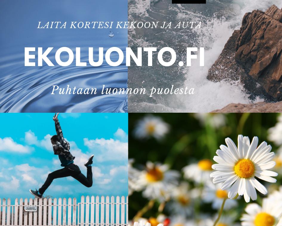 Laita kortesi kekoon ja auta! Ekoluonto.fi | Puhtaan luonnon puolesta.